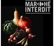 Marché interdit de Carrefour. Des légumes pas si interdits que ça